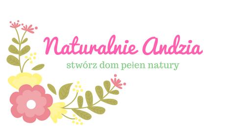 Naturalnie Andzia